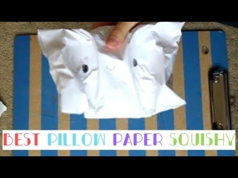 How to Make the Best Pillow Paper Squishy 2 Different Ways! | SUPER SLOW RISING