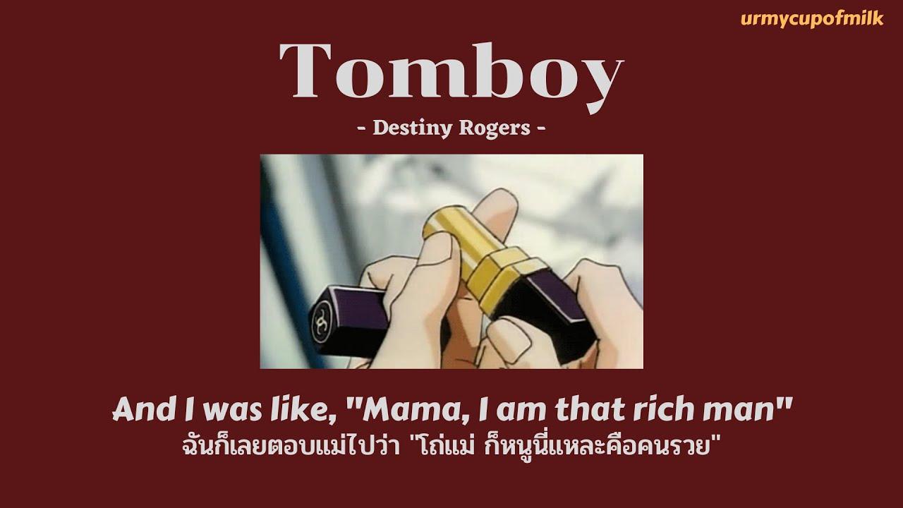 Download [THAISUB/LYRICS] Tomboy - Destiny Rogers แปลไทย
