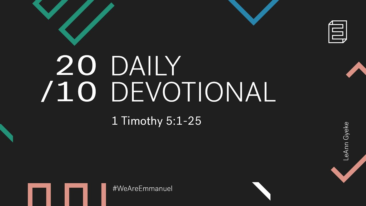Daily Devotional with LeAnn Gyekye // 1 Timothy 5:1-25 Cover Image