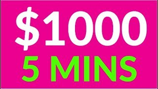 Earn $1000 in 5 Mins for FREE NOW! (Make Money Online)