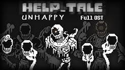 [Help_tale] UNHAPPY Full OST