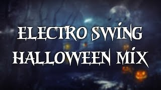 Electro Swing Halloween Mix 2017
