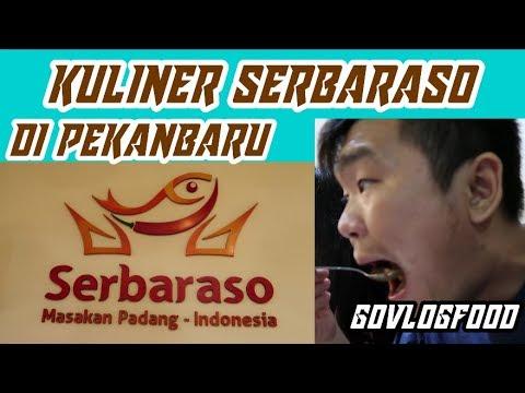 Kuliner Restoran SERBARASO di Pekanbaru (GOVLOGFOOD)