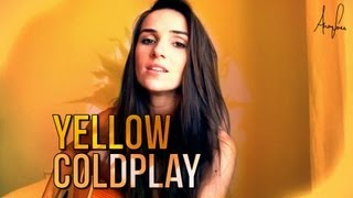 Coldplay - Yellow (official Ana Free acoustic @coldplay cover)