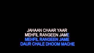 Jahan Chaar Yaar Video Karaoke (Kishore