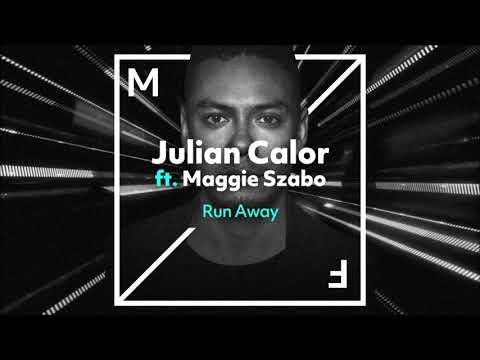 Julian Calor ft. Maggie Szabo - Run Away