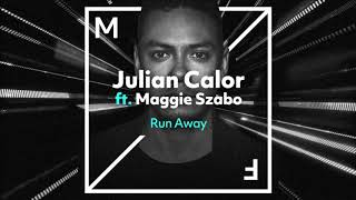 Julian Calor ft. Maggie Szabo - Run Away