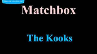 Matchbox-Kooks