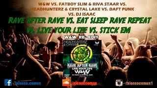 Rave After Rave vs. Eat Sleep Rave Repeat vs. Live Your Life vs. HBFS vs. Stick