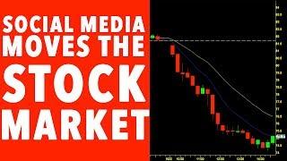 Social Media Moves THE STOCK MARKET!