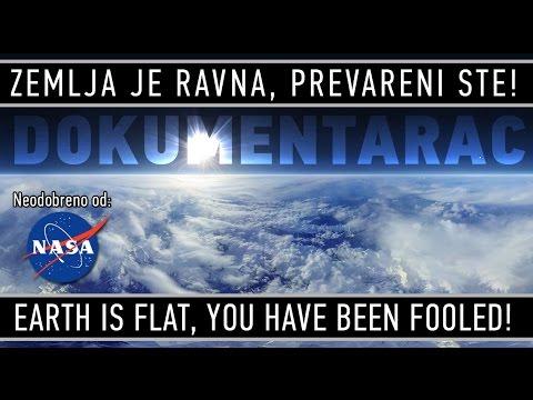 RAVNA ZEMLJA -- Dokumentarac Zemlja je ravna, prevareni ste!
