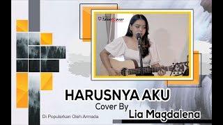 Download Mp3 Harusnya Aku - Armada Cover By Lia Magdalena