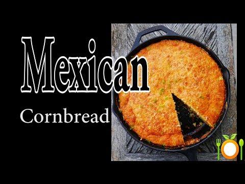 Amazing Mexican Cornbread Recipe | Culinary On The Border