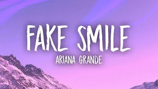 Ariana Grande - Fake Smile (Lyrics)