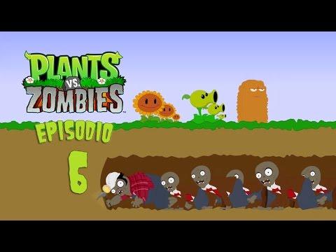 Plantas vs zombies [ Episodio 6 ] Parodia