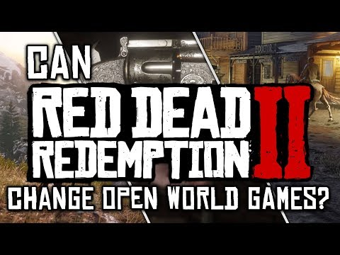 Can Red Dead Redemption 2 CHANGE Open World Games?
