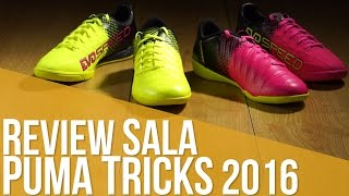 Review Sala PUMA Tricks 2016