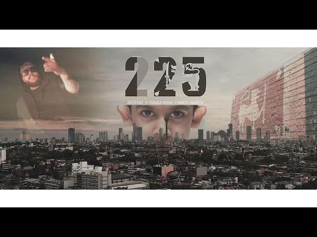 225 - Kaizer Kaiz ft. Tharaka Dilhan   Chamath Sangeeth