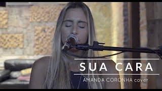 Sua Cara - Anitta, Pabllo Vittar e Major Lazer | Amanda Coronha cover