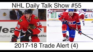 NHL Daily Talk Show #55 2017-18 Trade Alert (4)