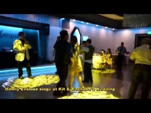 Manny Evaldez Sings You'll Never Find Another Love Like Mind At Kit & Roxanne Wedding