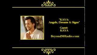 kaya angels dreams and signs