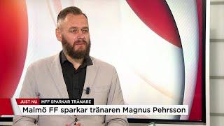 Lundh: Inte oväntat att Pehrsson får sparken från MFF - Nyheterna (TV4)