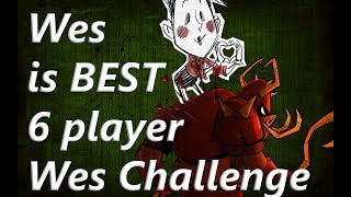 Wes is BEST (6 player Wes Challenge ) - The Forge BETA | Don't Starve Together W/ Edgy Rick