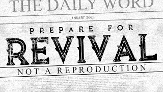 Prepare for Revival // Part 4 // Not A Reproduction // Pastor Josh Morgan