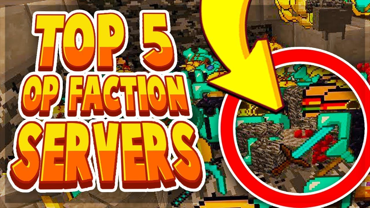 Top 5 Best Op Factions Servers In Minecraft 2019 1 8 1 14 4 Minecraft Factions Youtube
