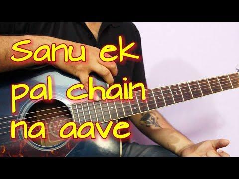 Sanu Ek Pal Chain Na Aave - Easy Guitar Tabs & Chords Lesson
