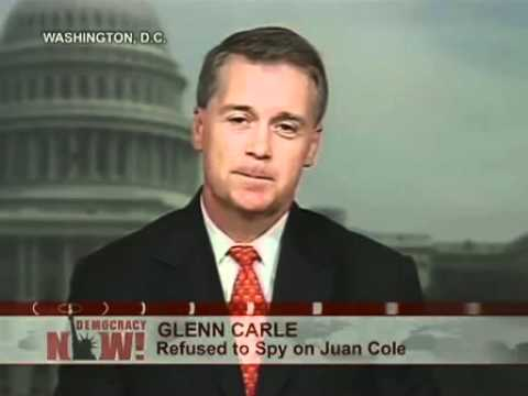 Juan Cole & Glenn Carle: Bush Admin Asked CIA to Help Discredit Juan Cole Reputation. 1 of 3
