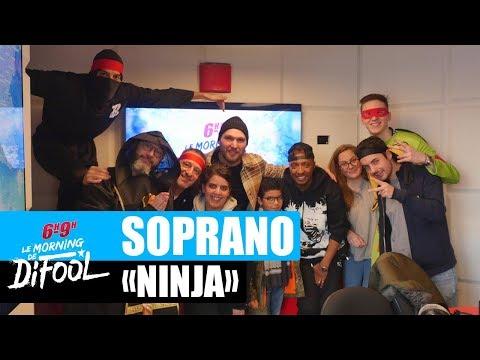 Youtube: Soprano – Ninja #MorningDeDifool