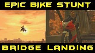 GTA 4 - EPIC Bike Stunt Bridge Landing