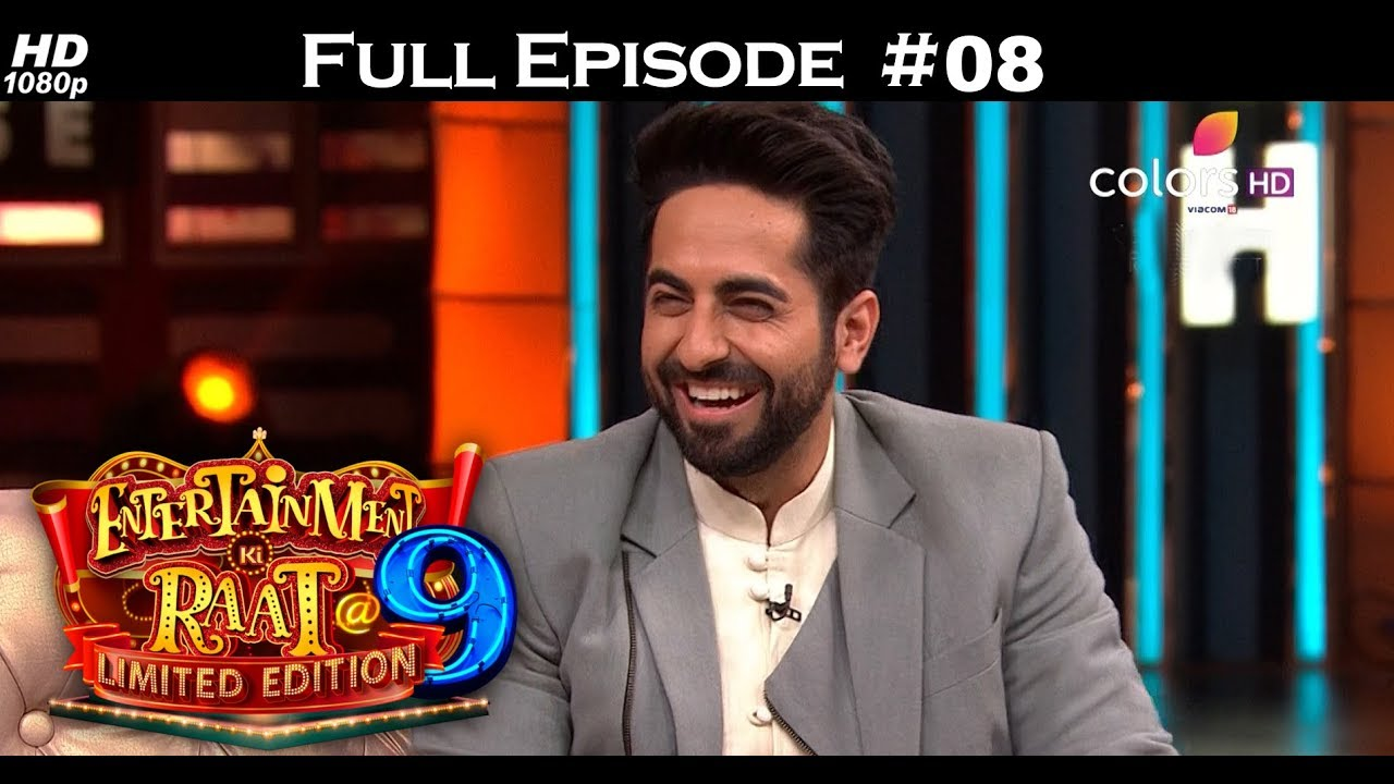 Download Entertainment Ki Raat-Season 2- Ayushmann & Bhumi - 13th May 2018-एंटरटेनमेंट की रात  - Full Episode