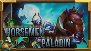 Hearthstone : Deck Tech Horsemen/O.T.K Paladin Knight of the Frozen Throne