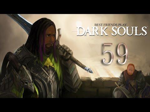 Best Friends Play Dark Souls (Part 59)