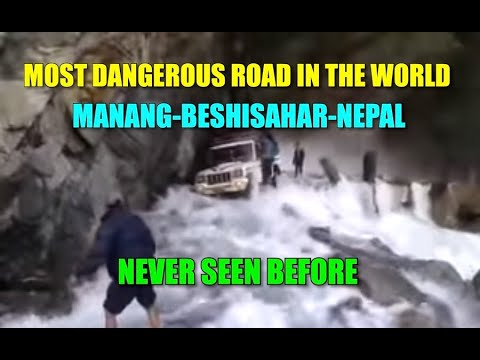 Download MOST DANGEROUS ROAD IN THE WORLD    NEPAL   MANANG-BESHISAHAR