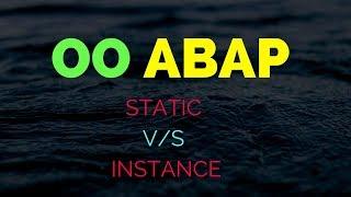 SAP ABAP: ABAP OO--Static V/S Exemple?