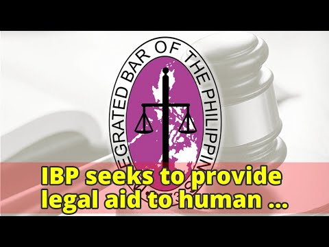 IBP seeks to provide legal aid to human rights victims