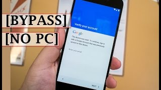 2017 Method - Bypass Google Account (Factory reset protection) on all android phones in 5 minutes