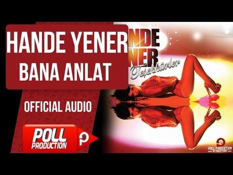 Hande Yener - Bana Anlat - ( Official Audio )
