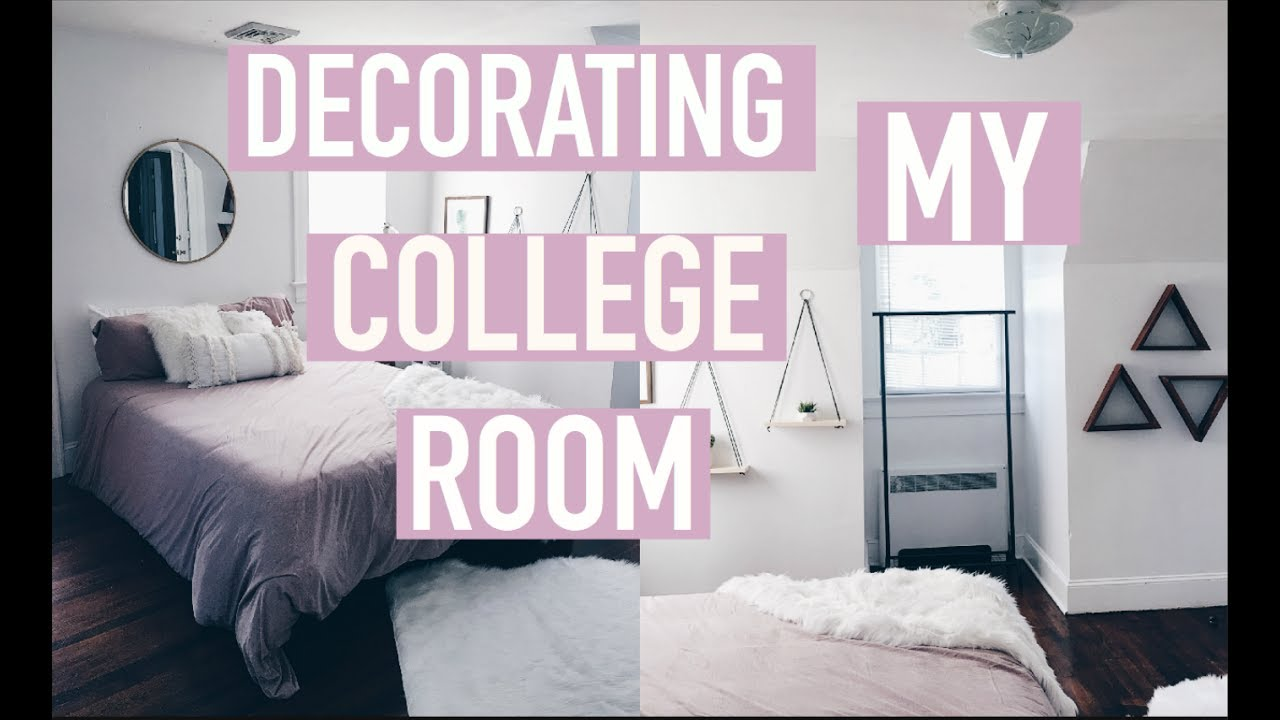 Decorating My Room At College Driving Home