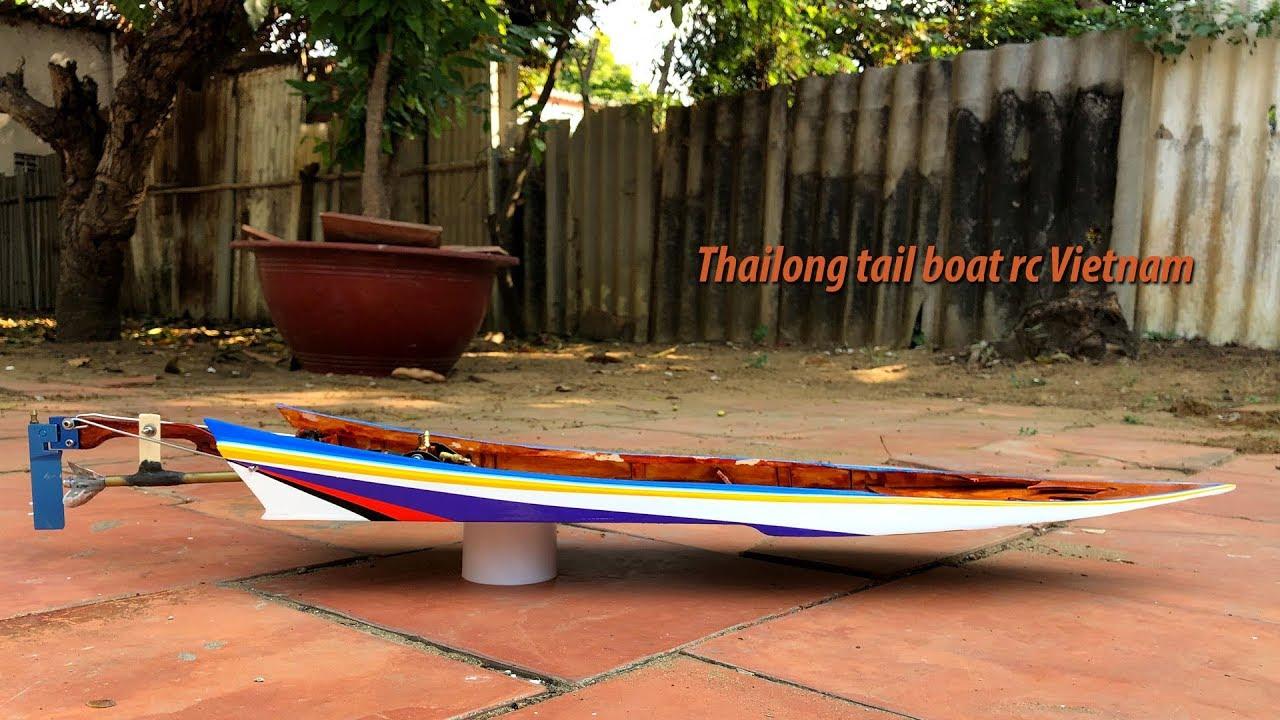 Cách làm tàu mô hình kiểu Thái Lan   Thai Drag Race Long-tail boat Rc