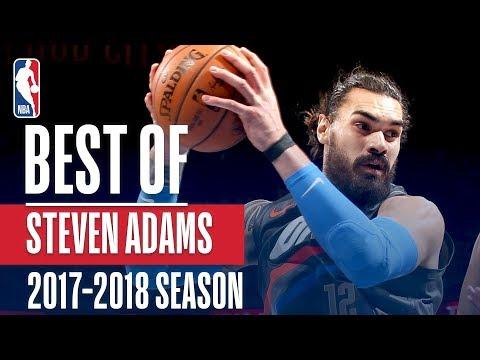Best of Steven Adams   2017-2018 NBA Season