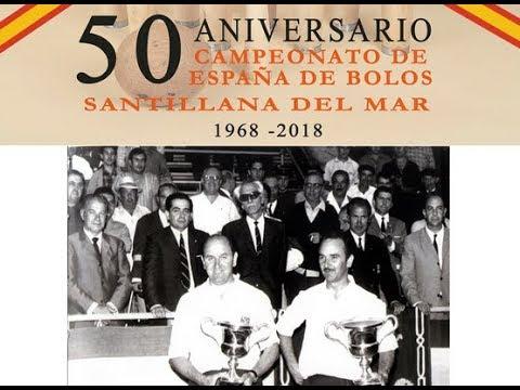 50 Aniversario Campeonato de España de Bolos, Santillana del Mar