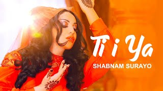 Shabnam Suraya - Ti i Ya (Official Video)