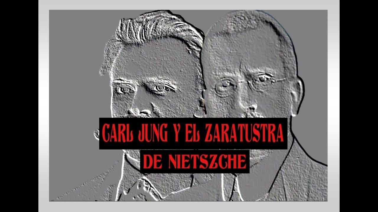 Carl Jung y el Zaratustra de Nietszche