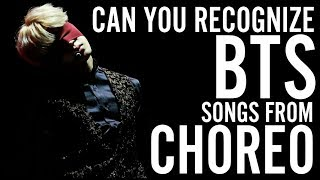 CAN YOU RECOGNIZE BTS SONGS FROM CHOREOGRAPHY