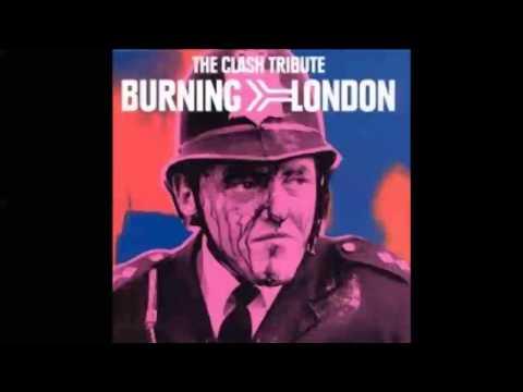 Burning London The Clash Tribute (Full Album)